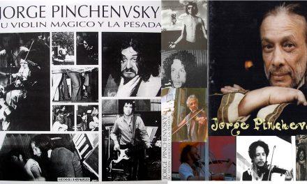 Un pibe llamado Jorge Pinchevsky